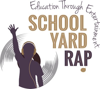 School Yard Rap | Education Through Entertainment